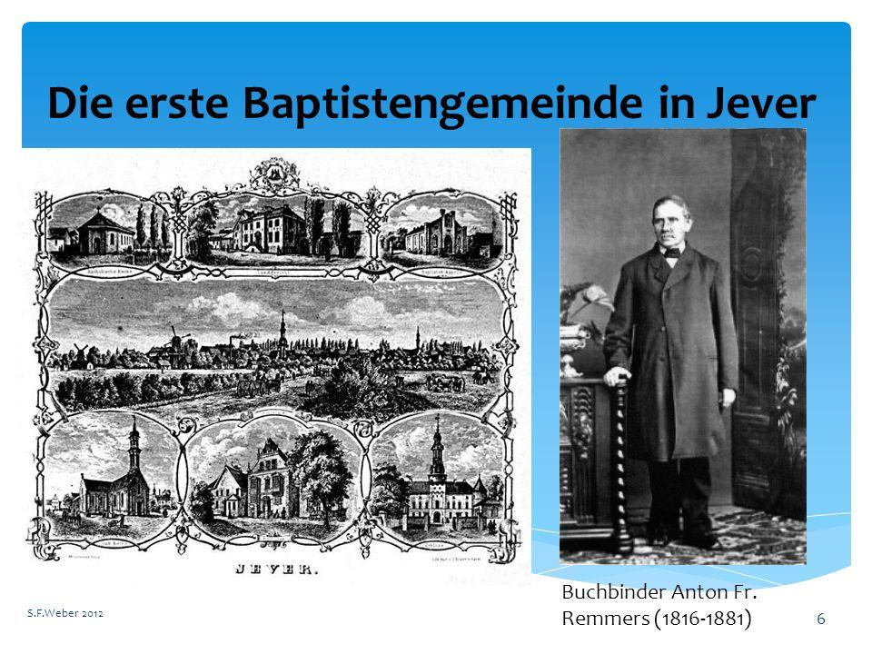 Die erste Baptistengemeinde in Jever S.F.Weber 2012 6 Buchbinder Anton Fr. Remmers (1816-1881)