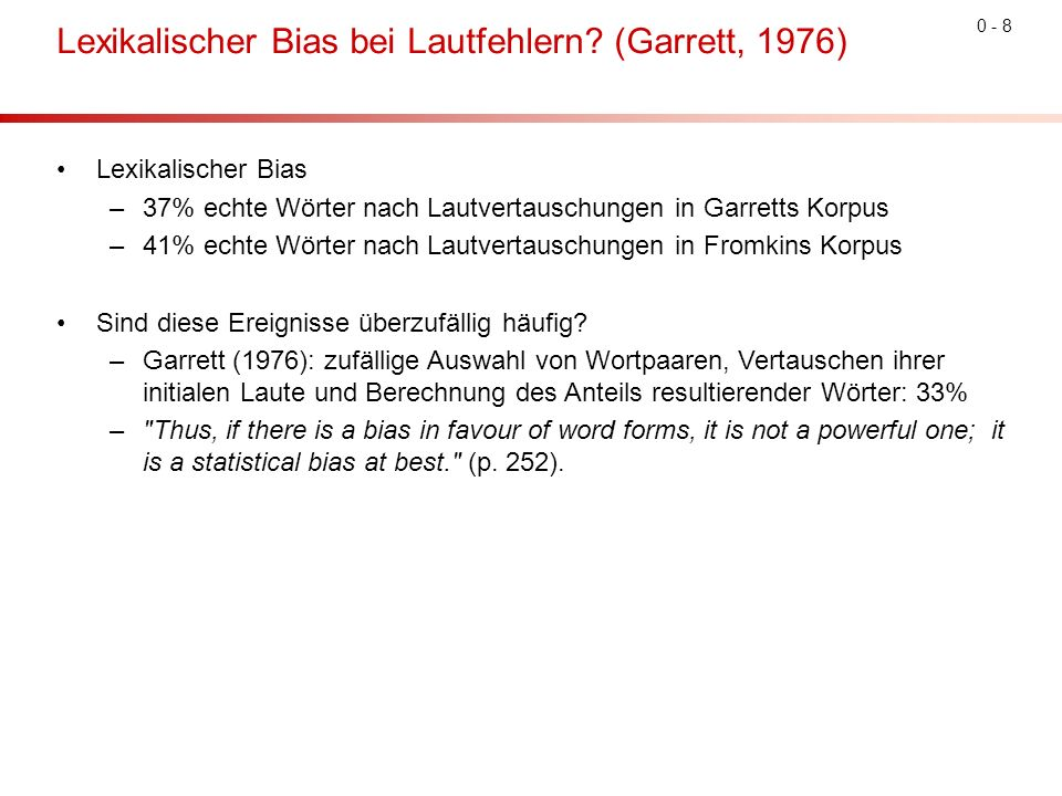 0 - 8 Lexikalischer Bias bei Lautfehlern.