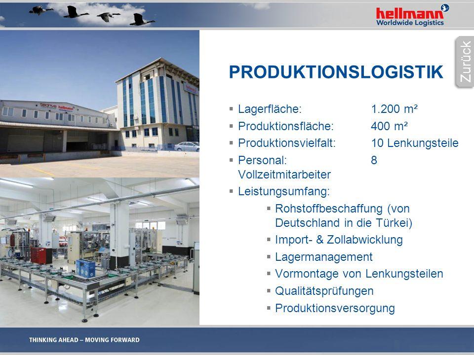 PRODUKTIONSLOGISTIK  Lagerfläche:1.200 m²  Produktionsfläche:400 m²  Produktionsvielfalt:10 Lenkungsteile  Personal:8 Vollzeitmitarbeiter  Leistungsumfang:  Rohstoffbeschaffung (von Deutschland in die Türkei)  Import- & Zollabwicklung  Lagermanagement  Vormontage von Lenkungsteilen  Qualitätsprüfungen  Produktionsversorgung Zurück