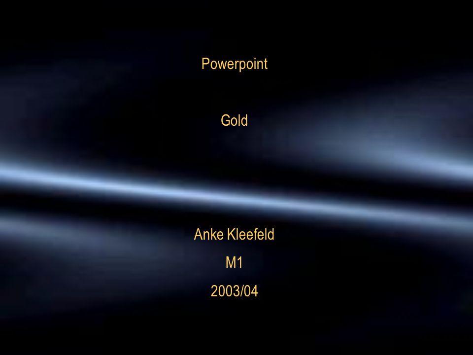 Powerpoint Gold Anke Kleefeld M1 2003/04