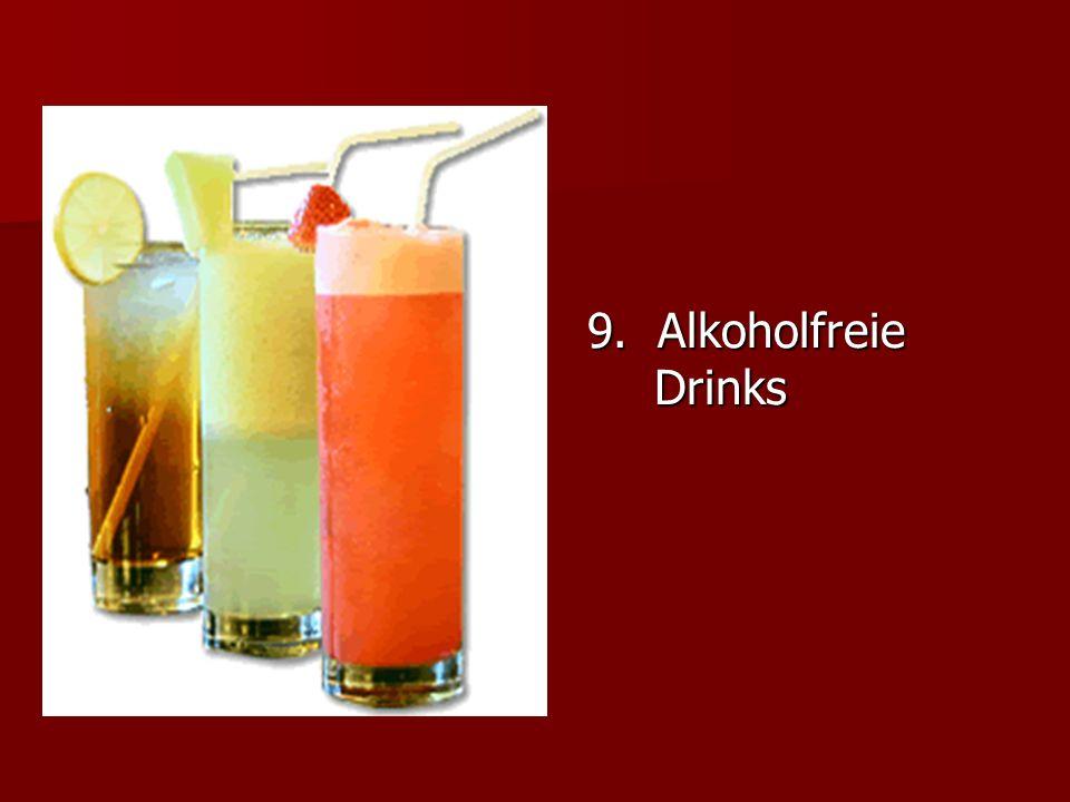 9. Alkoholfreie Drinks