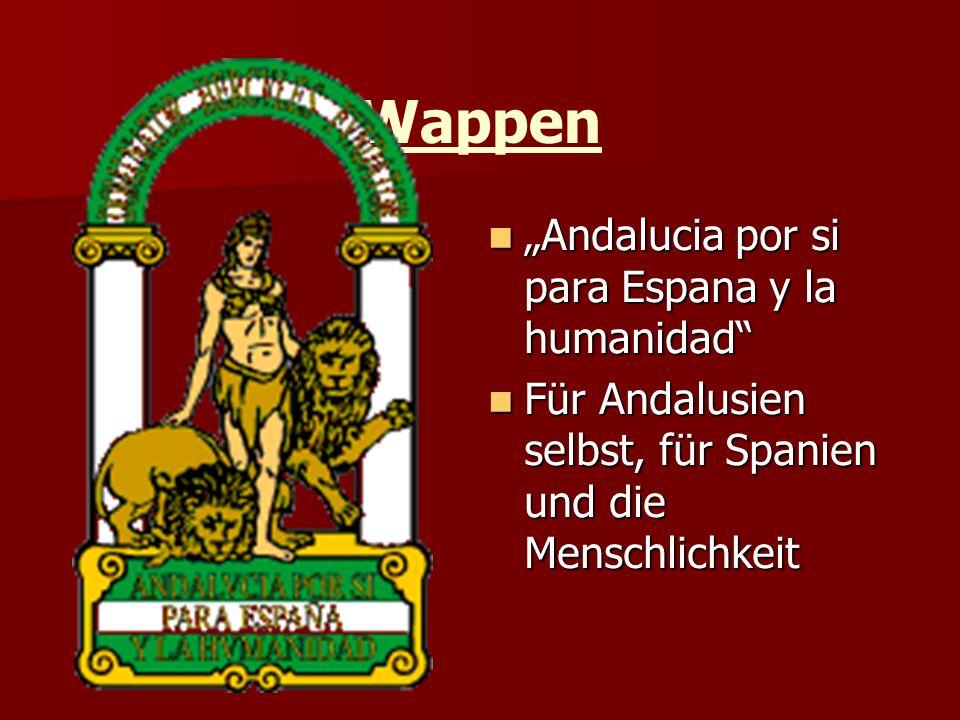 """Wappen """"Andalucia por si para Espana y la humanidad """"Andalucia por si para Espana y la humanidad Für Andalusien selbst, für Spanien und die Menschlichkeit Für Andalusien selbst, für Spanien und die Menschlichkeit"""