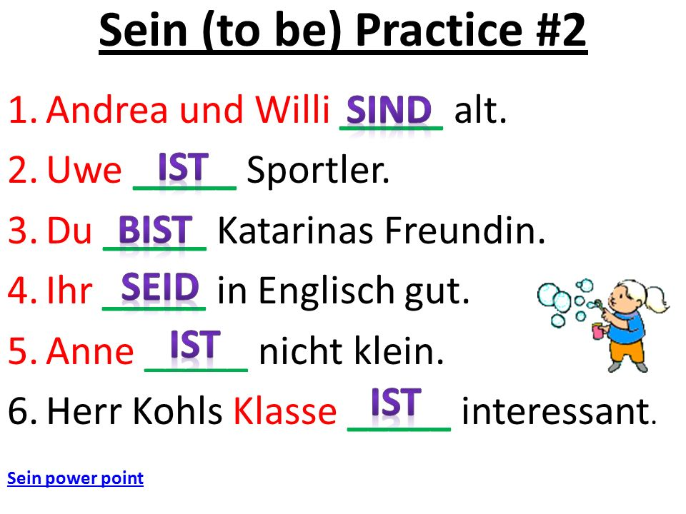 Sein (to be) Practice #2 1.Andrea und Willi _____ alt.