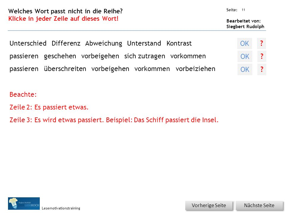 Übungsart: Seite: Bearbeitet von: Siegbert Rudolph Lesemotivationstraining 11 Welches Wort passt nicht in die Reihe.