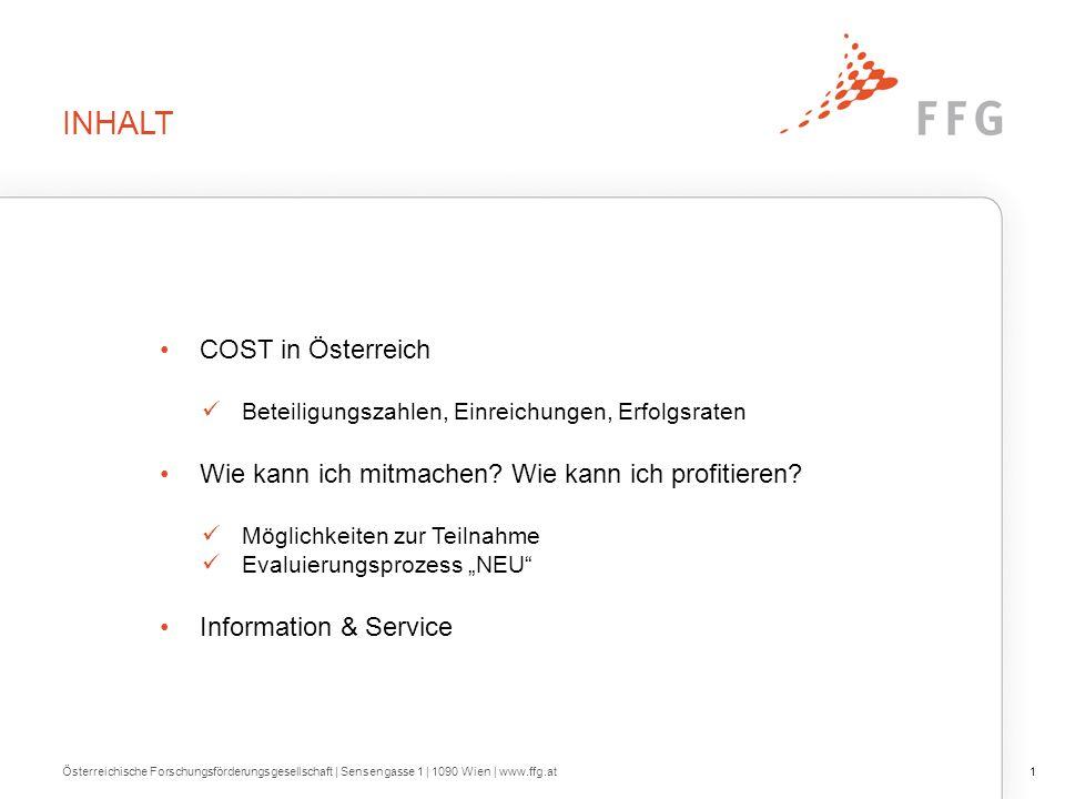 EVALUIERUNGSPROZEDERE Österreichische Forschungsförderungsgesellschaft | Sensengasse 1 | 1090 Wien | www.ffg.at22 3.