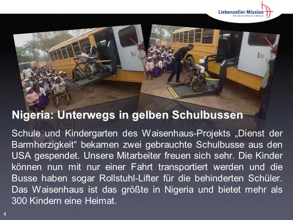 """Nigeria: Unterwegs in gelben Schulbussen Schule und Kindergarten des Waisenhaus-Projekts """"Dienst der Barmherzigkeit bekamen zwei gebrauchte Schulbusse aus den USA gespendet."""