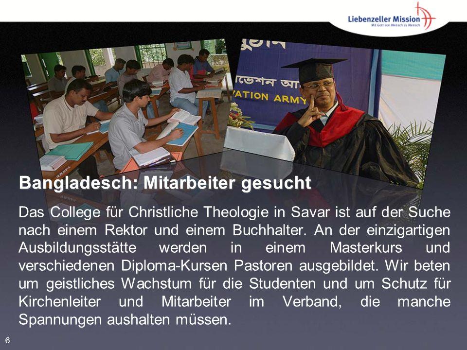 Bangladesch: Mitarbeiter gesucht Das College für Christliche Theologie in Savar ist auf der Suche nach einem Rektor und einem Buchhalter.