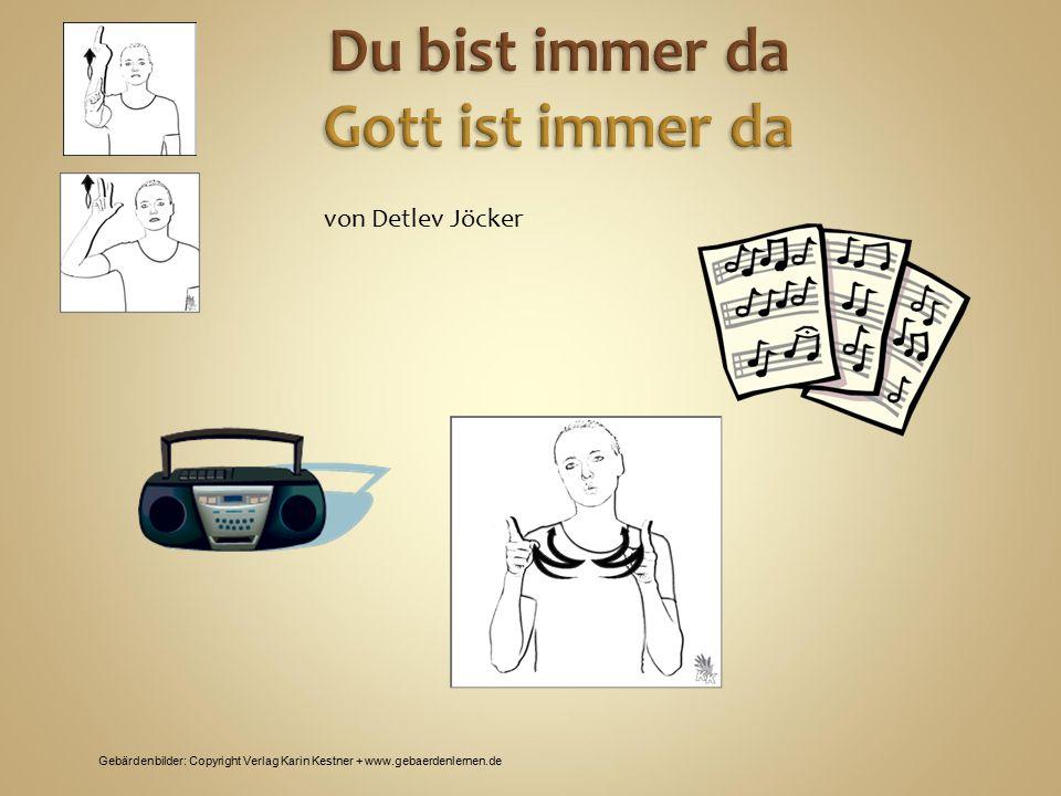 Gebärdenbilder: Copyright Verlag Karin Kestner + www.gebaerdenlernen.de von Detlev Jöcker