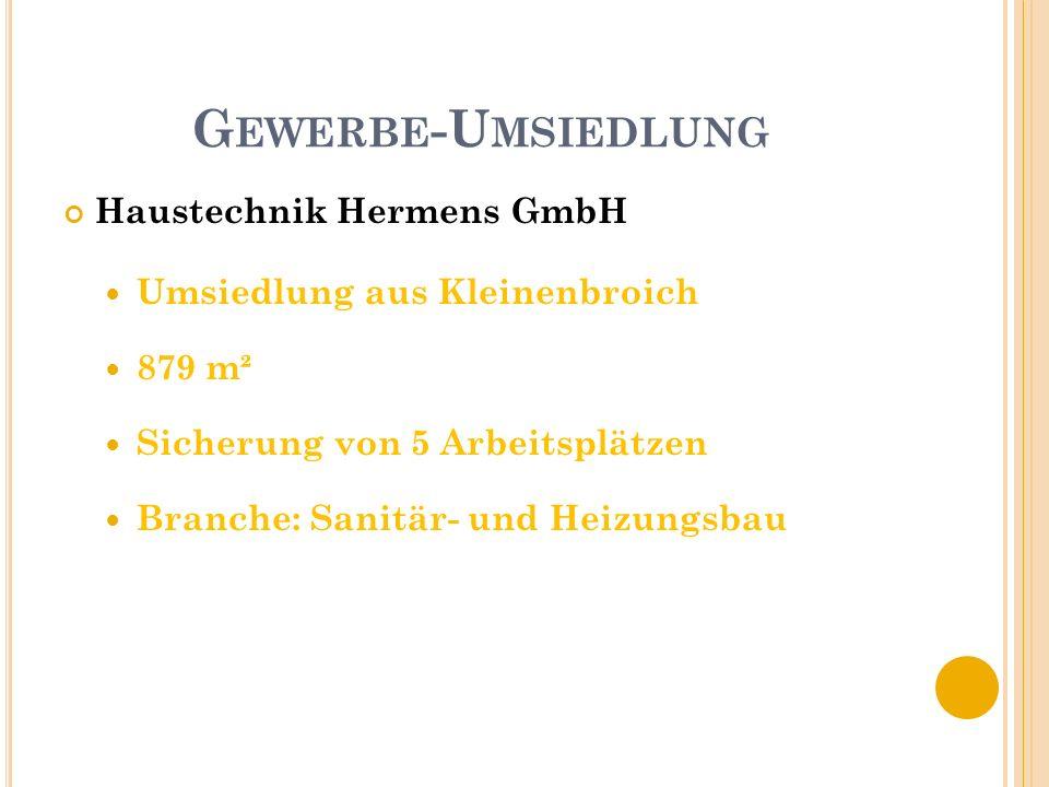 G EWERBE -U MSIEDLUNG ICS International Courier Service GmbH Umsiedlung aus Lüttenglehn 1.385 m² Sicherung von 15 Arbeitsplätzen am Standort Korschenbroich Branche: international tätiges Kurierdienstunternehmen