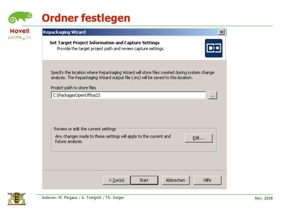 Nov. 2008 Autoren: M. Flogaus / A. Tonigold / Th. Geiger Ordner festlegen