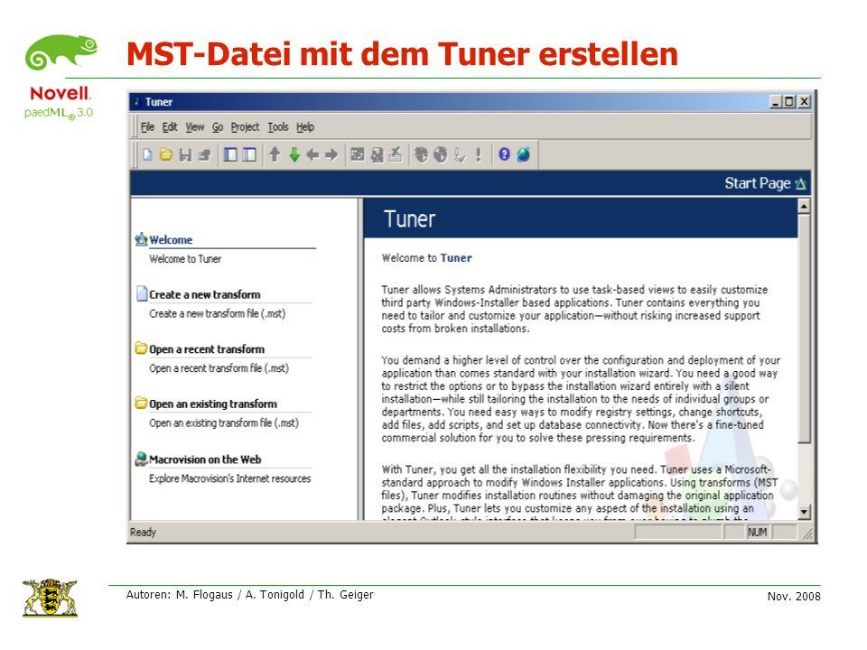 Nov. 2008 Autoren: M. Flogaus / A. Tonigold / Th. Geiger MST-Datei mit dem Tuner erstellen
