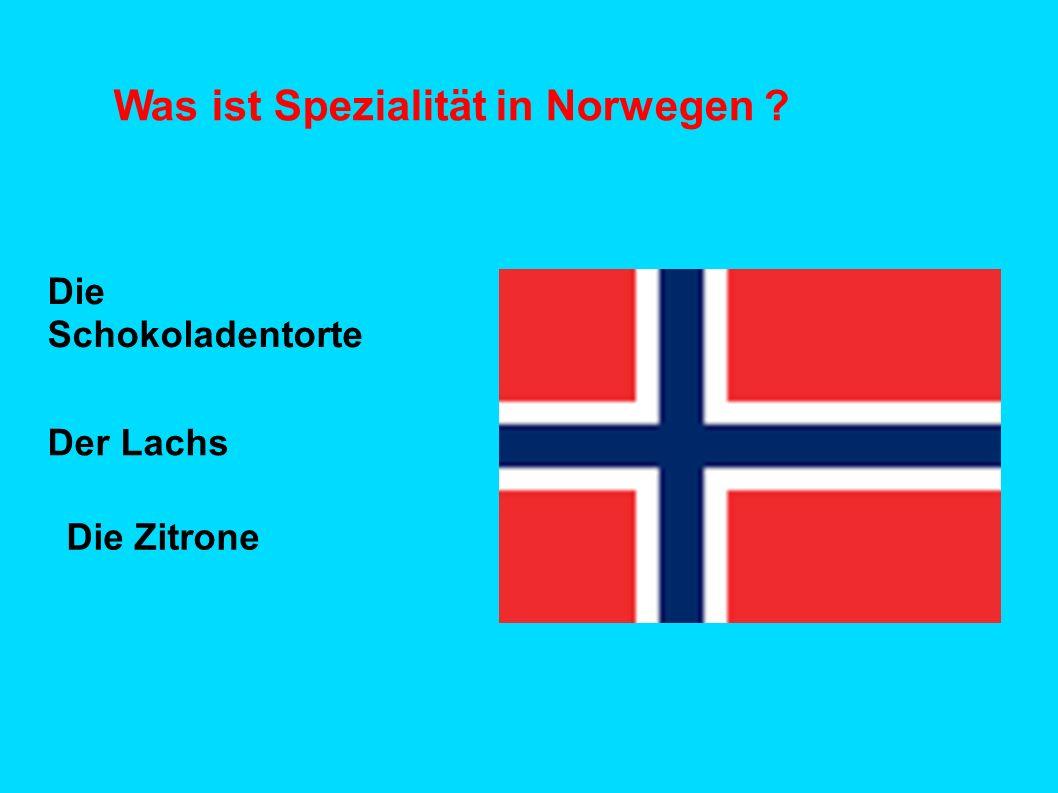 Was ist Spezialität in Norwegen ? Die Schokoladentorte Der Lachs Die Zitrone