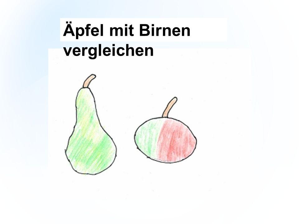 Äpfel mit Birnen vergleichen