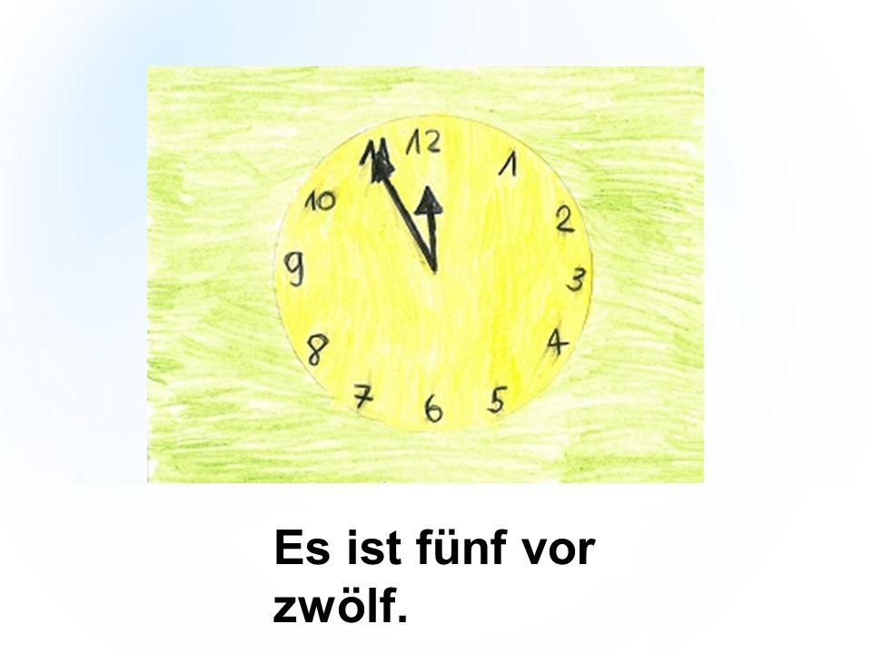 Es ist fünf vor zwölf.