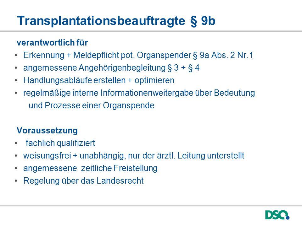 Transplantationsbeauftragte § 9b verantwortlich für Erkennung + Meldepflicht pot.