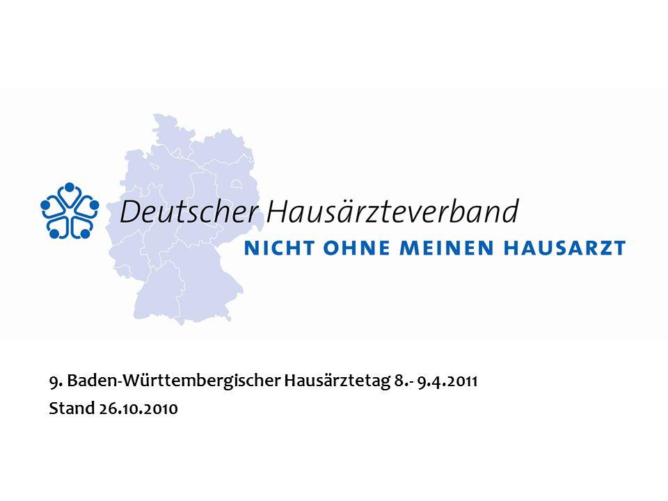 9. Baden-Württembergischer Hausärztetag 8.- 9.4.2011 Stand 26.10.2010