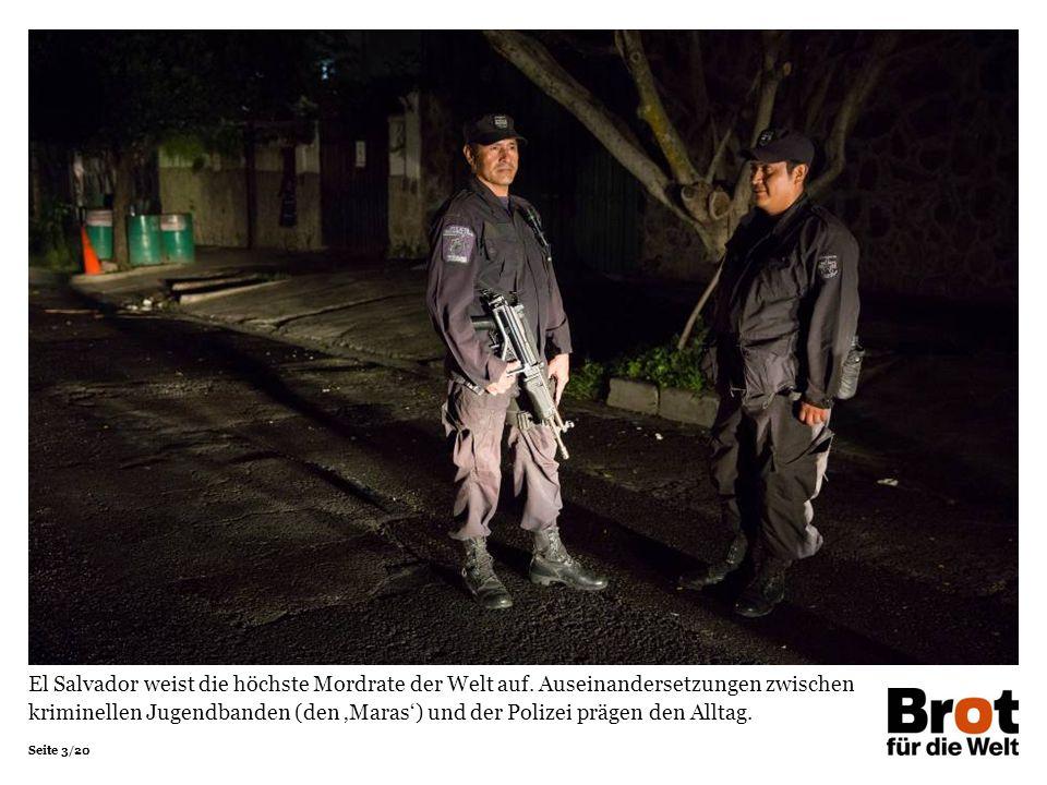 Seite 3/20 El Salvador weist die höchste Mordrate der Welt auf.