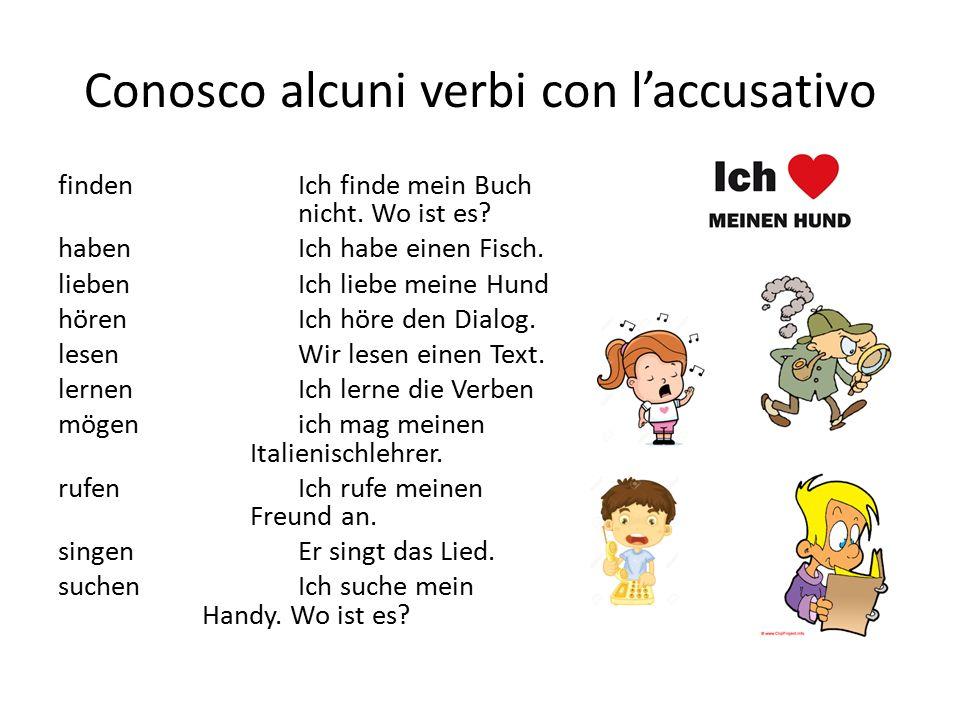 Conosco alcuni verbi con l'accusativo findenIch finde mein Buch nicht.