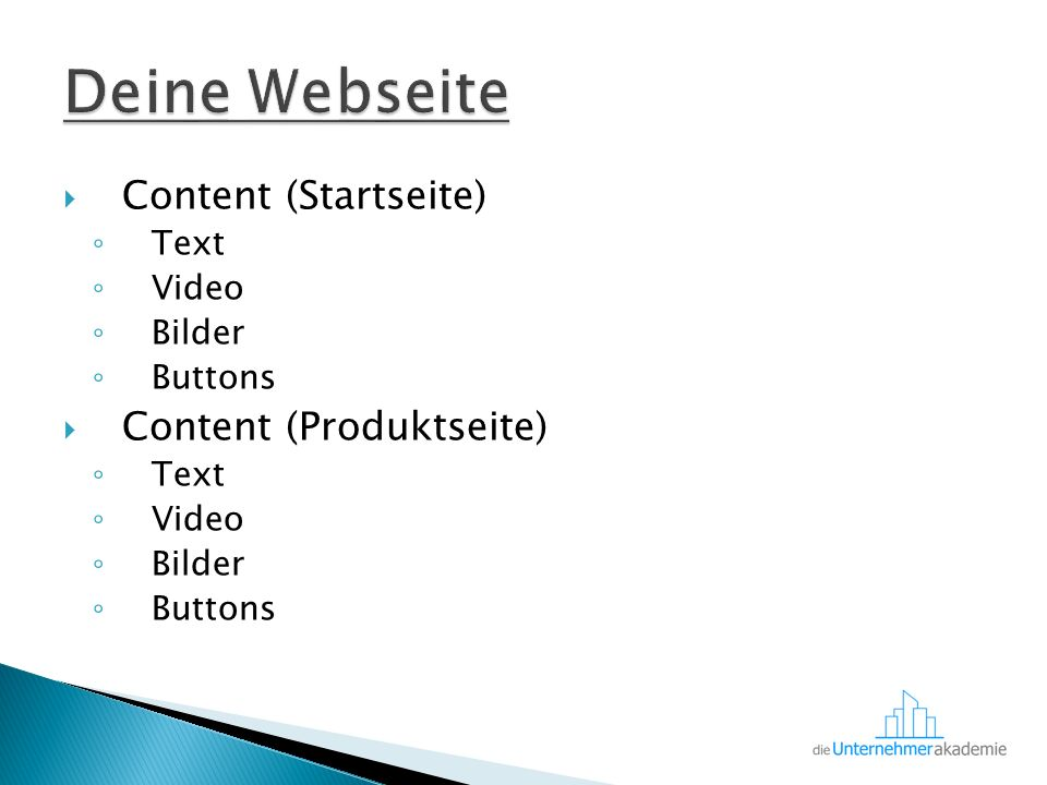  Content (Startseite) ◦ Text ◦ Video ◦ Bilder ◦ Buttons  Content (Produktseite) ◦ Text ◦ Video ◦ Bilder ◦ Buttons