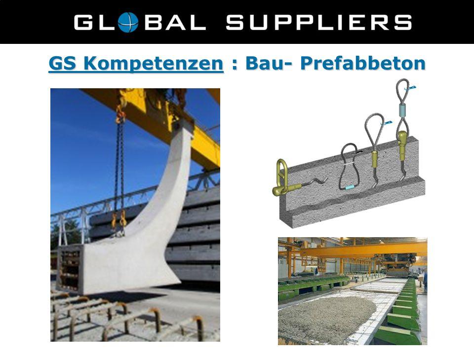 GS Kompetenzen : Bau- Prefabbeton