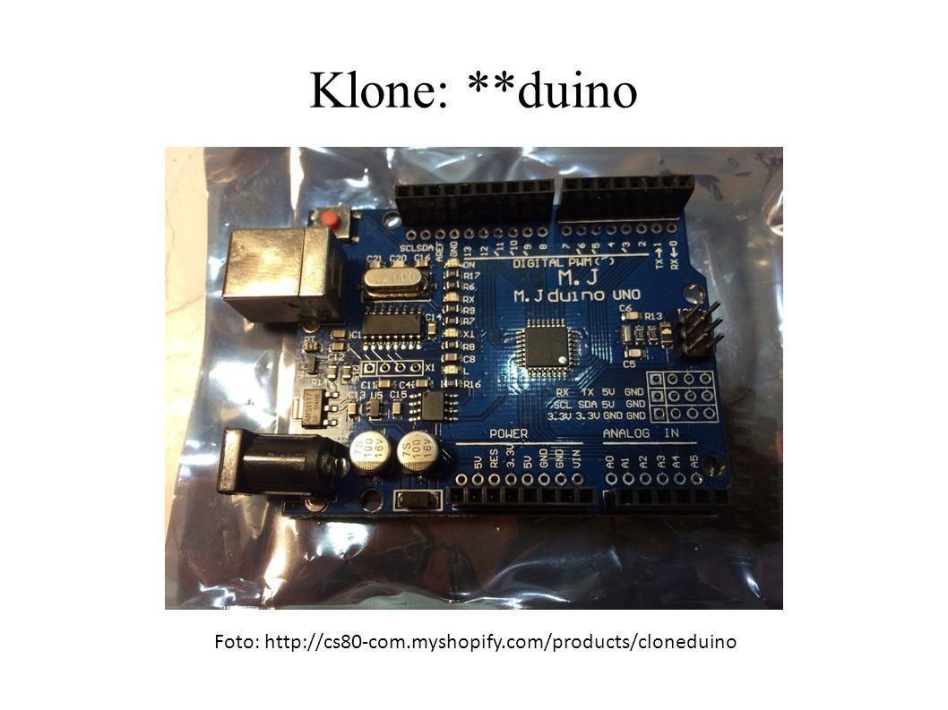 Klone: **duino Foto: http://cs80-com.myshopify.com/products/cloneduino