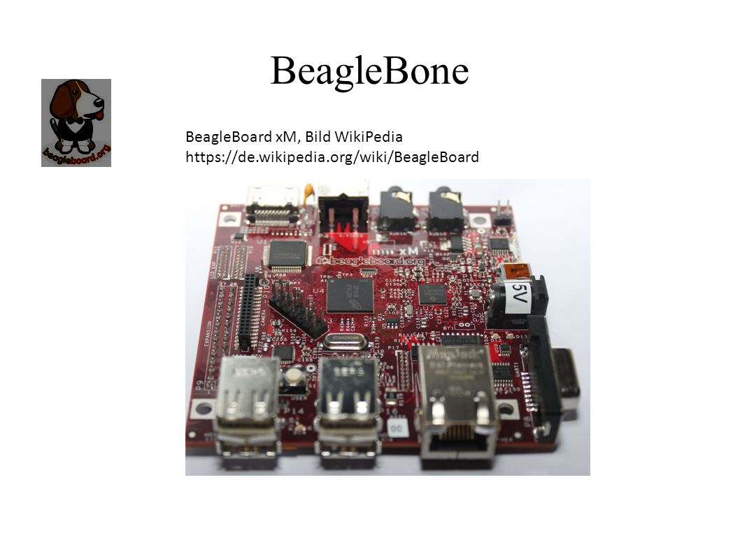 BeagleBone BeagleBoard xM, Bild WikiPedia https://de.wikipedia.org/wiki/BeagleBoard