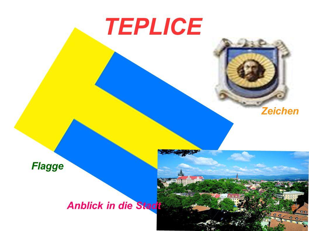 TEPLICE Flagge Zeichen Anblick in die Stadt