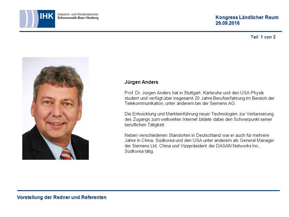 Vorstellung der Redner und Referenten Kongress Ländlicher Raum 29.09.2016 Jürgen Anders Prof.