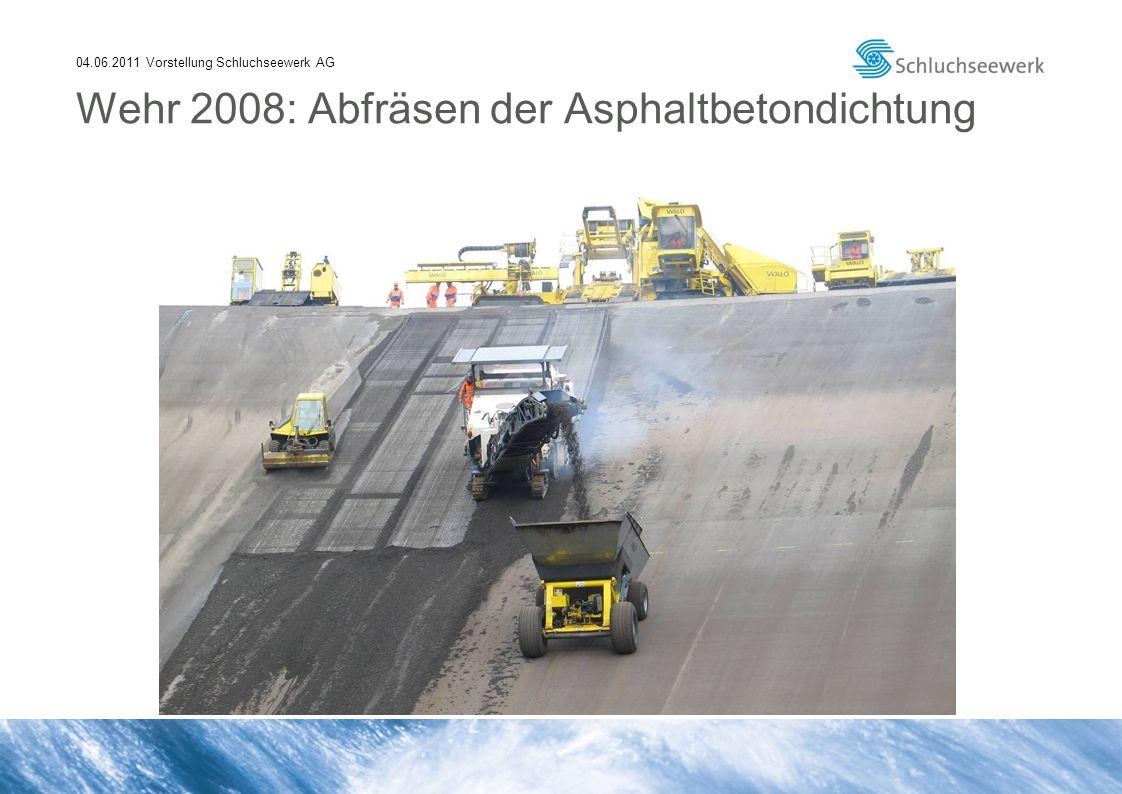 04.06.2011 Vorstellung Schluchseewerk AG Wehr 2008: Abfräsen der Asphaltbetondichtung