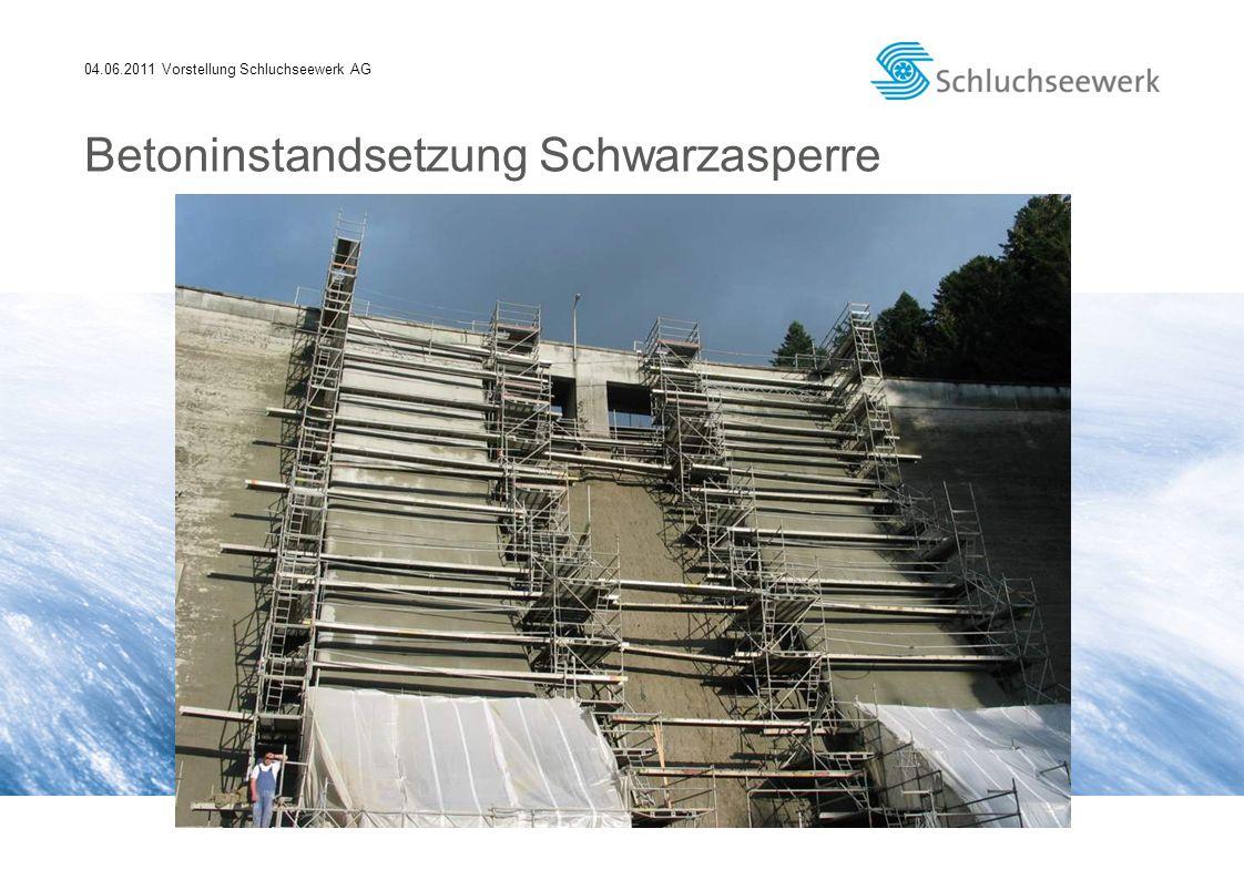 04.06.2011 Vorstellung Schluchseewerk AG Betoninstandsetzung Schwarzasperre