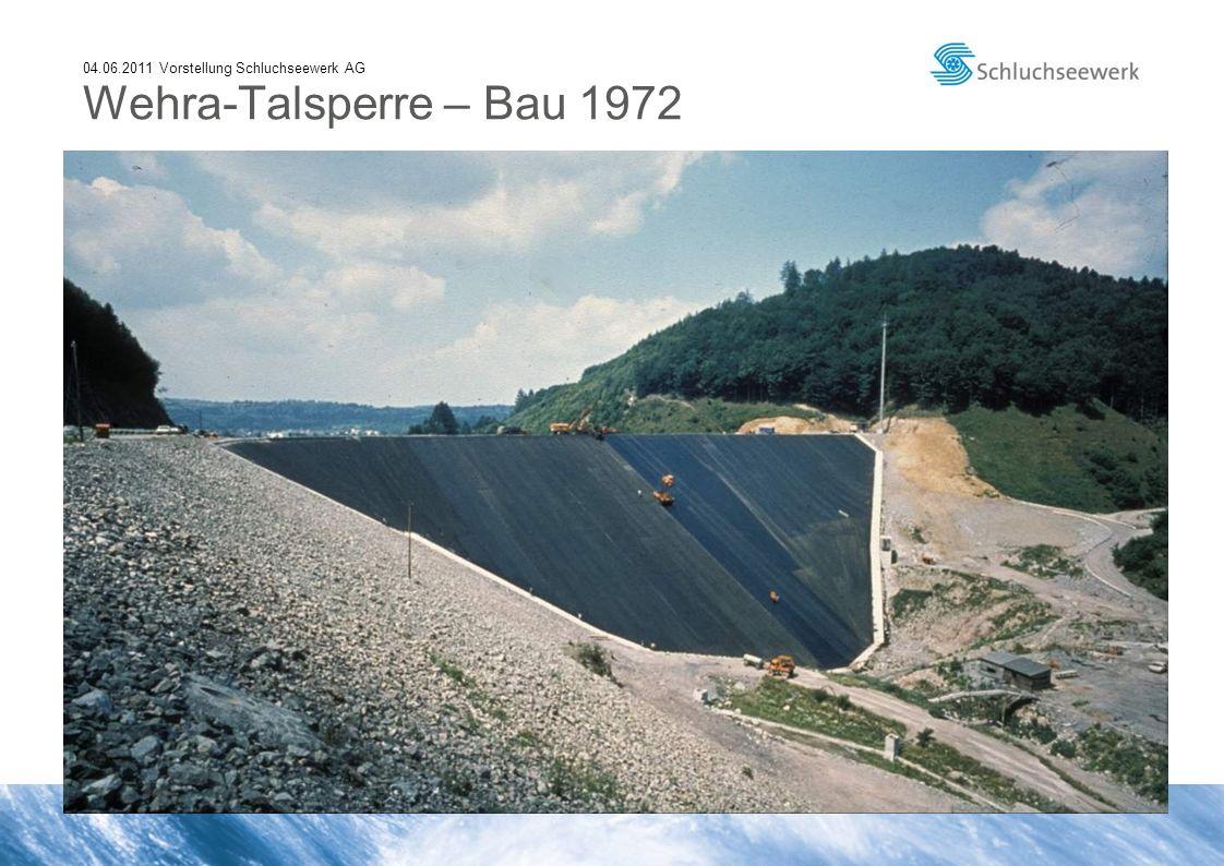 04.06.2011 Vorstellung Schluchseewerk AG Wehra-Talsperre – Bau 1972