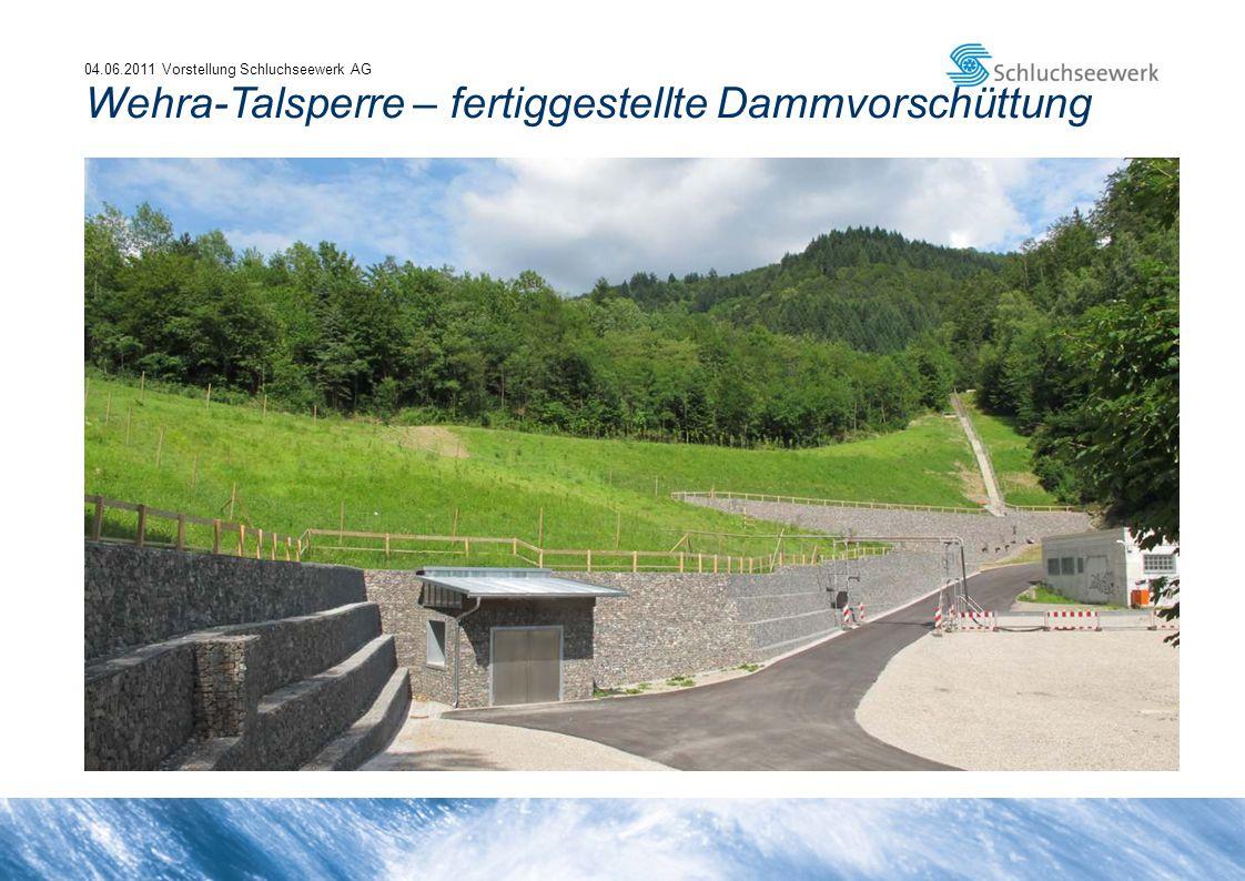 04.06.2011 Vorstellung Schluchseewerk AG Wehra-Talsperre – fertiggestellte Dammvorschüttung
