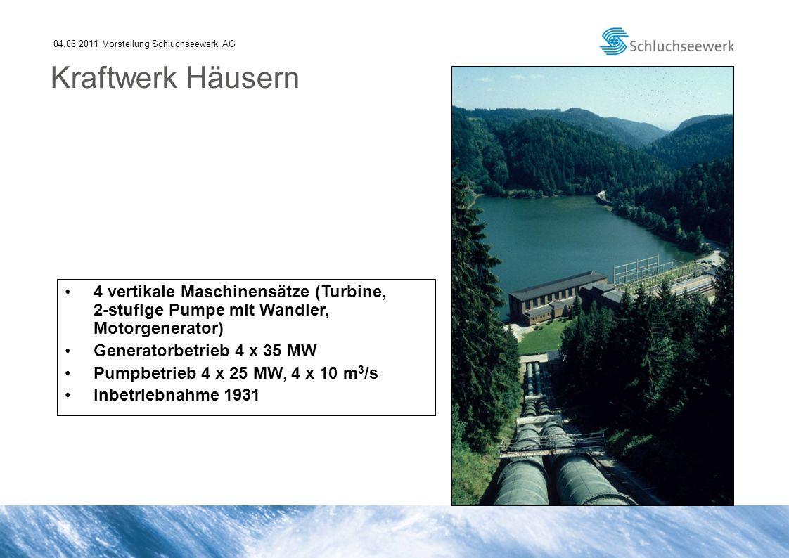 04.06.2011 Vorstellung Schluchseewerk AG 4 vertikale Maschinensätze (Turbine, 2-stufige Pumpe mit Wandler, Motorgenerator) Generatorbetrieb 4 x 35 MW