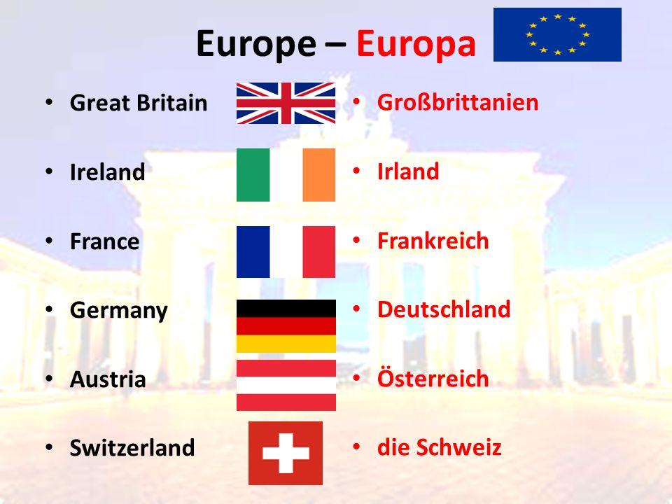 Europe – Europa Großbrittanien Irland Frankreich Deutschland Österreich die Schweiz Great Britain Ireland France Germany Austria Switzerland