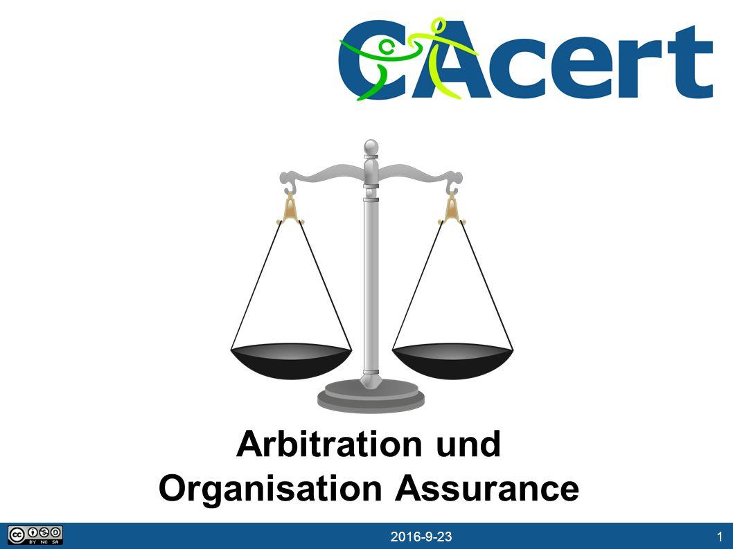 1 23.09.2016 Arbitration und Organisation Assurance