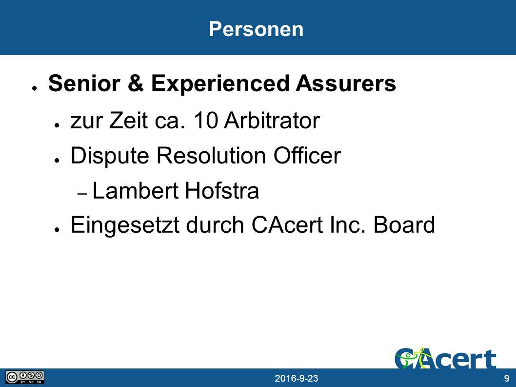9 23.09.2016 Personen ● Senior & Experienced Assurers ● zur Zeit ca.