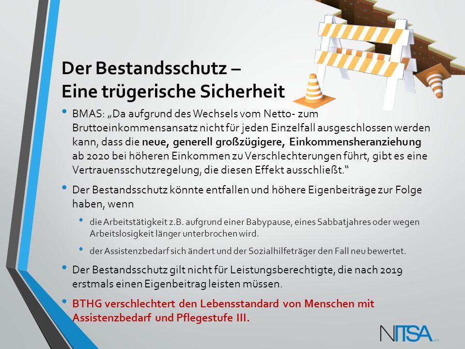 """Der Bestandsschutz – Eine trügerische Sicherheit BMAS: """"Da aufgrund des Wechsels vom Netto- zum Bruttoeinkommensansatz nicht für jeden Einzelfall ausg"""