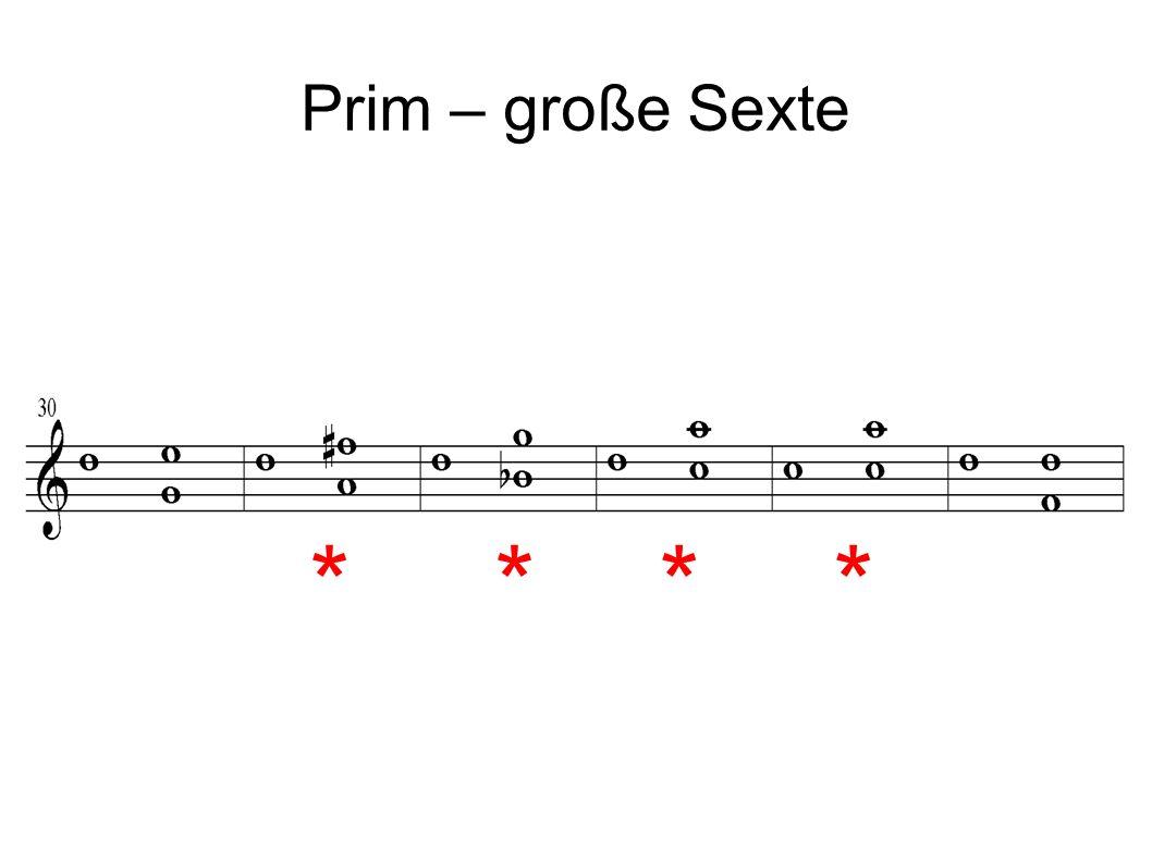 Prim – große Sexte ****