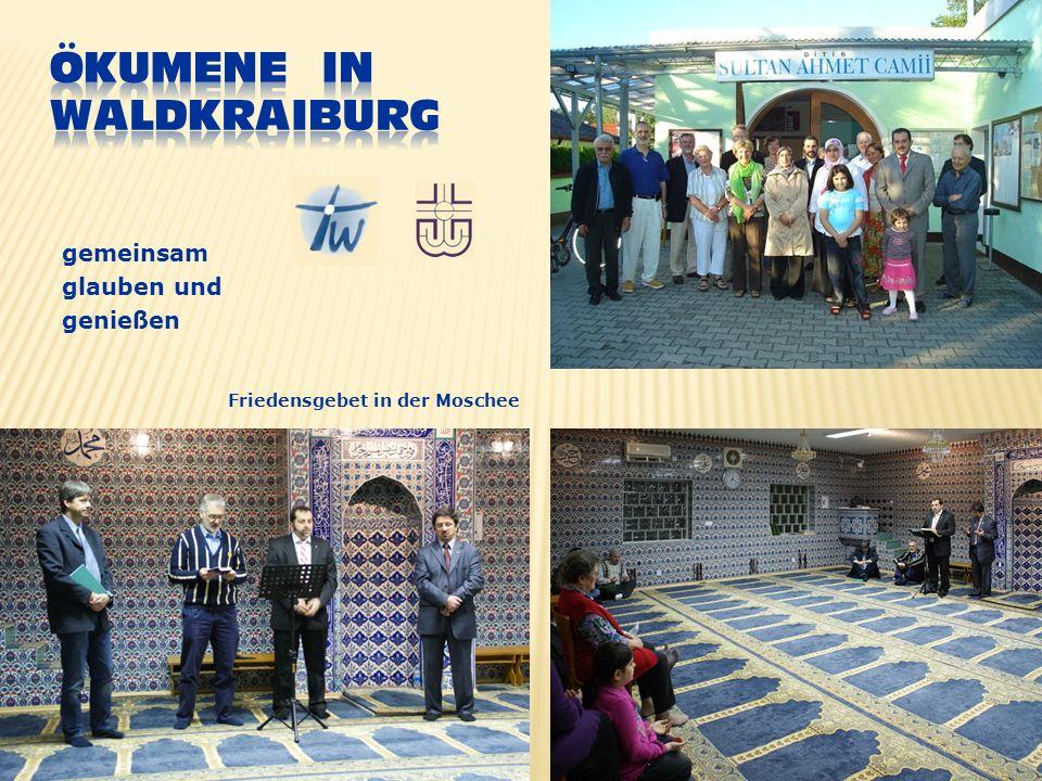 gemeinsam glauben und genießen Friedensgebet in der Moschee