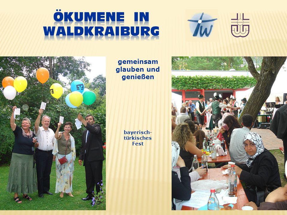 gemeinsam glauben und genießen bayerisch- türkisches Fest