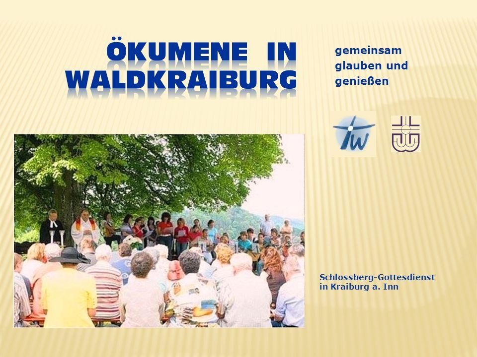 gemeinsam glauben und genießen Schlossberg-Gottesdienst in Kraiburg a. Inn