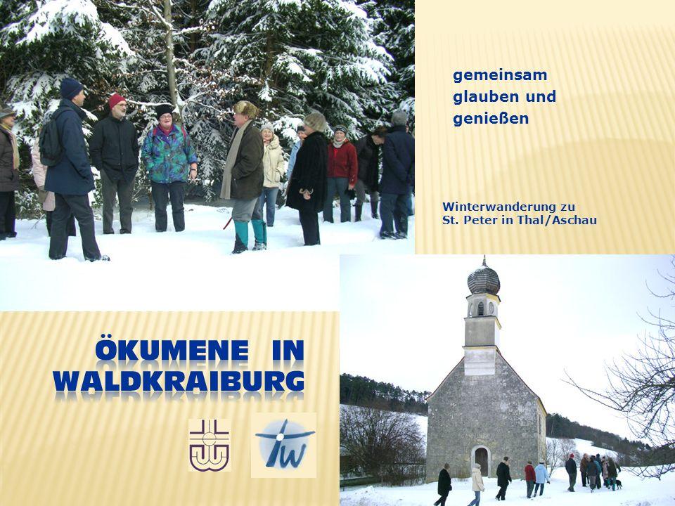gemeinsam glauben und genießen Winterwanderung zu St. Peter in Thal/Aschau
