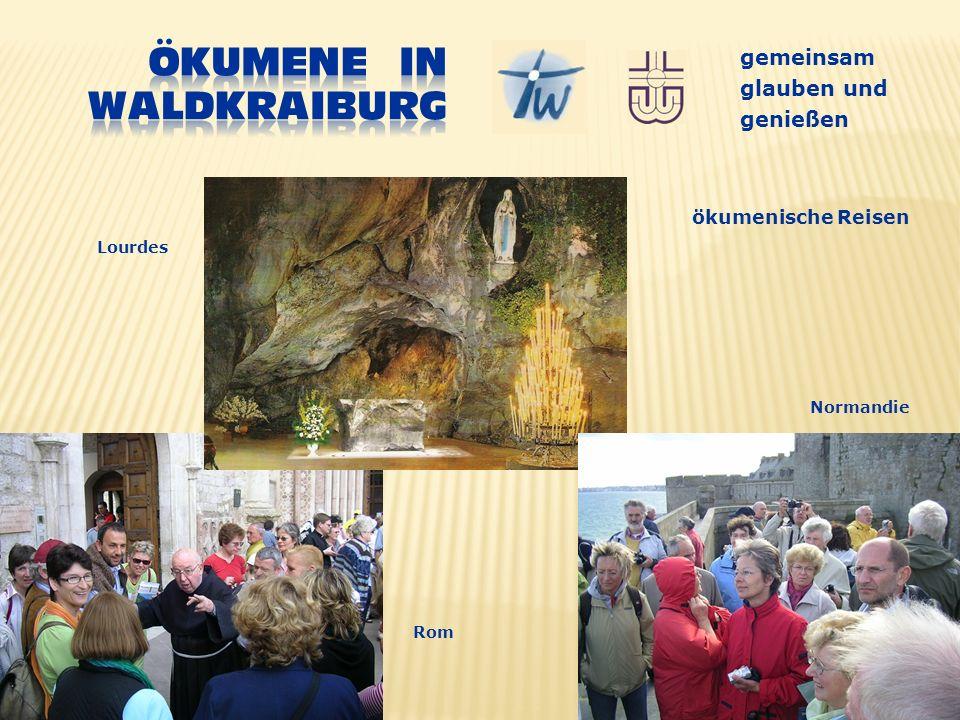 gemeinsam glauben und genießen ökumenische Reisen Normandie Lourdes Rom
