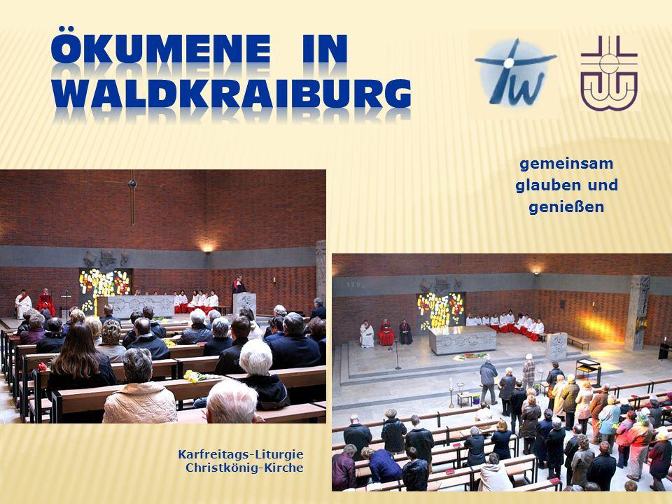 gemeinsam glauben und genießen Karfreitags-Liturgie Christkönig-Kirche