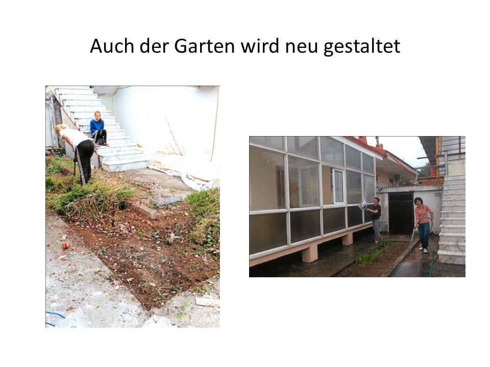 Auch der Garten wird neu gestaltet