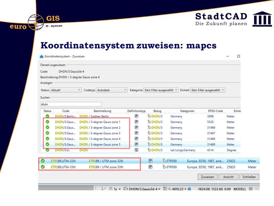 Koordinatensystem zuweisen: mapcs