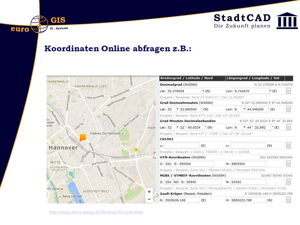 Koordinaten Online abfragen z.B.: http://www.deine-berge.de/Rechner/Koordinaten