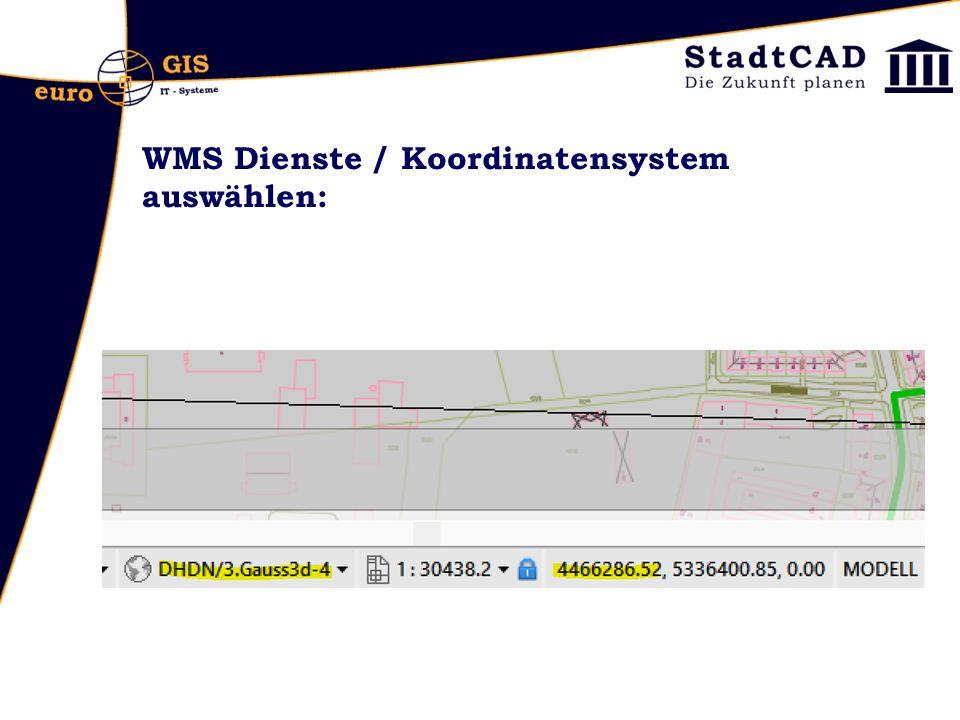 WMS Dienste / Koordinatensystem auswählen: