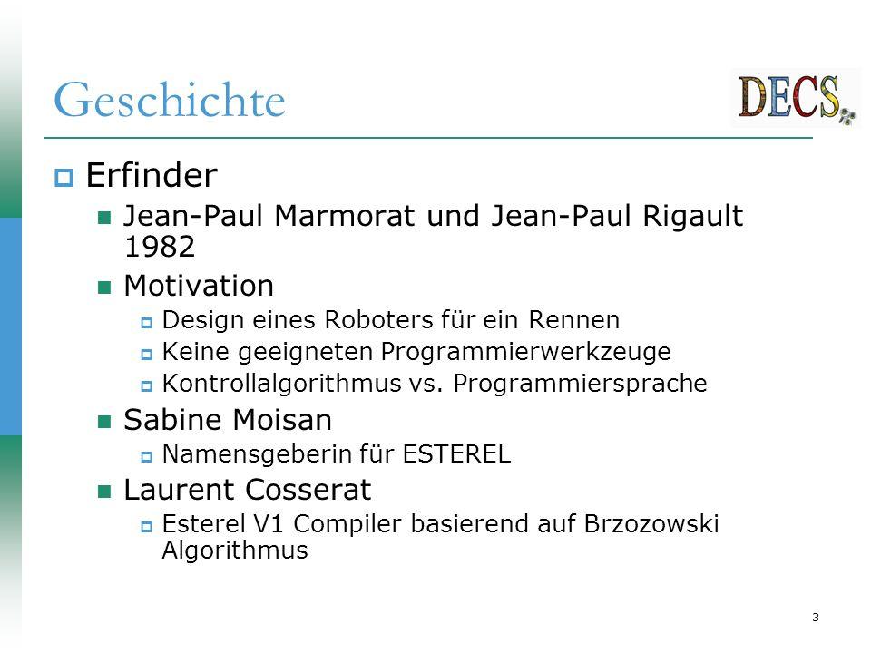 3 Geschichte  Erfinder Jean-Paul Marmorat und Jean-Paul Rigault 1982 Motivation  Design eines Roboters für ein Rennen  Keine geeigneten Programmierwerkzeuge  Kontrollalgorithmus vs.