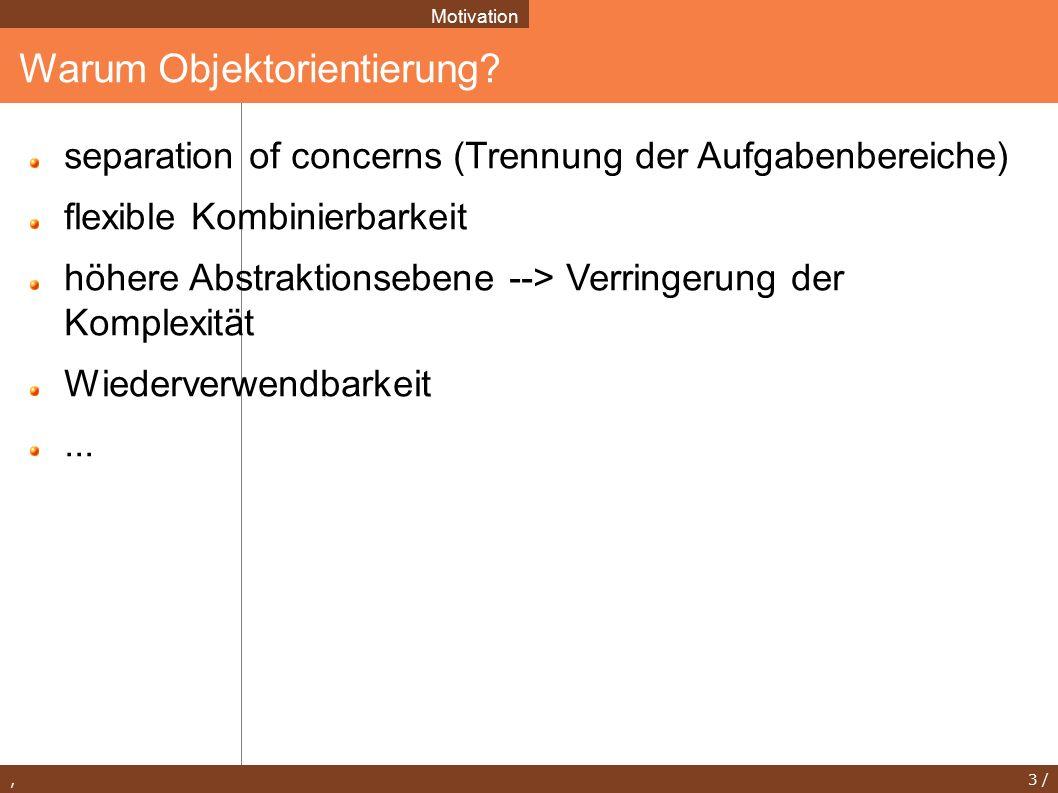 , 3 / Warum Objektorientierung.